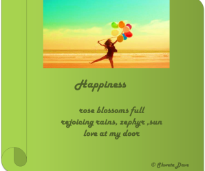 Happiness - A haiku