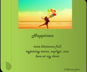 Happiness - A haiku